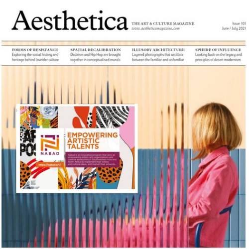 """Nabad in Aesthetica Magazine Issue 101 """"Recharge and Reset"""""""